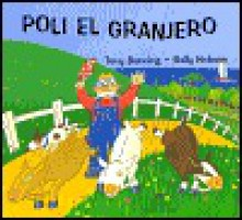 Poli el Granjero = The Great Goat Chase - Tony Bonning, Sally Hobson