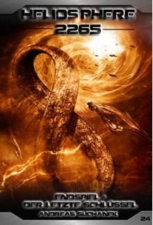 Heliosphere 2265 - Band 24: Endspiel - Der letzte Schlüssel (Science Fiction) - Andreas Suchanek, Arndt Drechsler, Anja Dyck