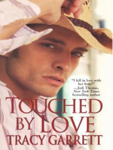 Touched by Love - Tracy Garrett