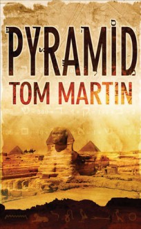 Pyramid - Tom Martin