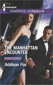 The Manhattan Encounter - Addison Fox