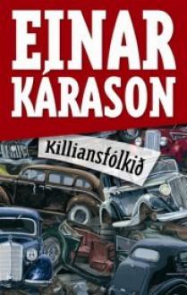 Killiansfólkið - Einar Kárason