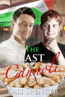 The Last Cannoli - Tali Spencer