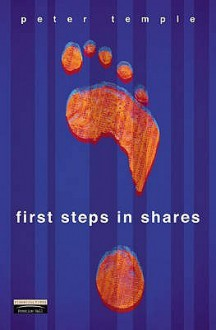 First Steps In Shares - Peter Temple