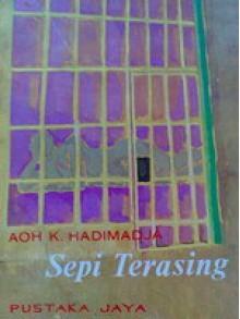 Sepi Terasing - Aoh K. Hadimadja