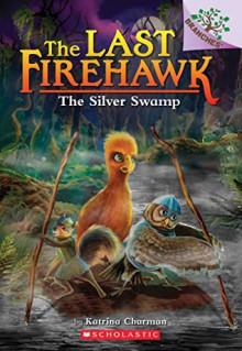 The Silver Swamp - Katrina Charman