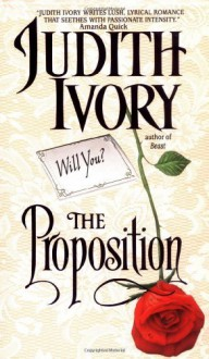 By Judith Ivory The Proposition [Mass Market Paperback] - Judith Ivory