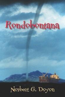 Rondobontana - Norbert Doyon