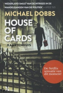 House of cards / Kaartenhuis - Michael Dobbs