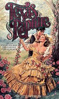 Texas Rapture - Jalynn Friends