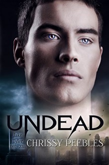 Undead (The first 2 books in the Crush Saga) - Chrissy Peebles