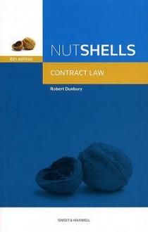 Nutshell Contract Law (Nutshells) - Robert Duxbury
