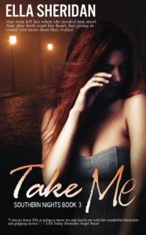 Take Me (Southern Nights) (Volume 3) - Ella Sheridan