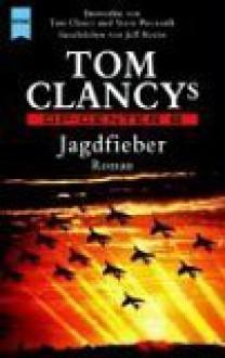 Jagdfieber (Tom Clancy's Op-Center, #8) - Tom Clancy, Steve Pieczenik, Jeff Rovin