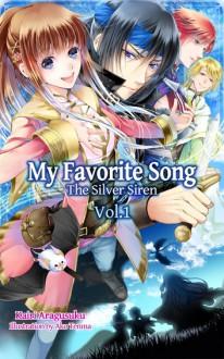 My Favorite Song ~The Silver Siren~ - Charis Messier,Ako Tenma,Kairi Aragusuku