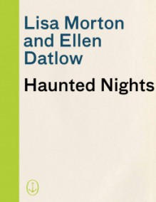Haunted Nights - Lisa Morton,Ellen Datlow