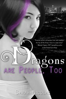 Dragons Are People, Too - Sarah Nicolas