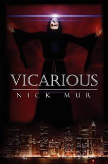 Vicarious - Nick Mur