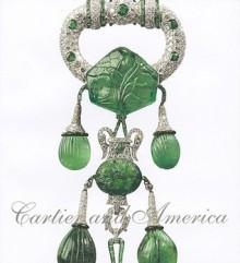 Cartier and America - Martin Chapman, Karen Levine