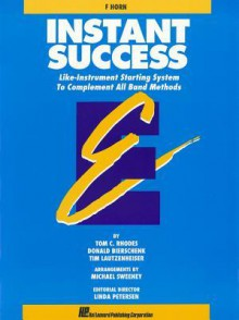 Essential Elements: Instant Success Starting System: Bassoon: (Essential Elements Band Method Series) - Tom C. Rhodes, Biers, Linda Petersen, Tim Lautzenheiser, Donald Bierschenk, Michael Sweeney