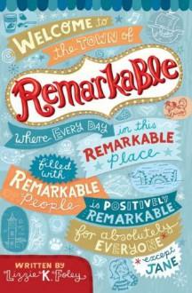 Remarkable - Elizabeth Foley