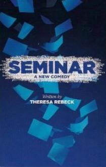 Seminar - Theresa Rebeck