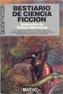 Bestiario de Ciencia Ficcion (Spanish Edition) - Robert Silverberg