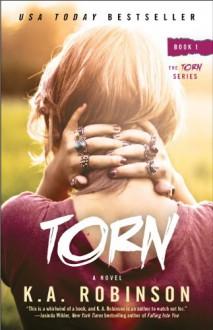 Torn - K.A. Robinson
