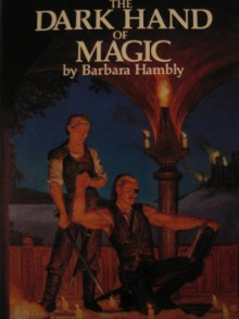 The Dark Hand of Magic - Barbara Hambly