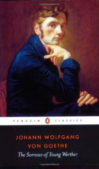 The Sorrows of Young Werther (Penguin Classics) - Michael Hulse, Johann Wolfgang von Goethe