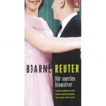 Når Snerlen Blomstrer (Series, #2) - Bjarne Reuter