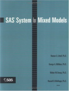 SAS System for Mixed Models - George A. Milliken, Walter W. Stroup, Russell D. Wolfinger