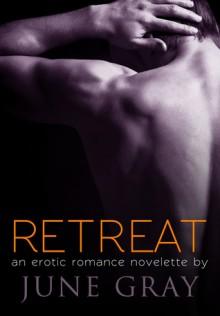 Retreat (DISARM, #3) - June Gray