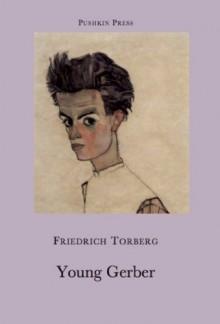 Young Gerber - Friedrich Torberg