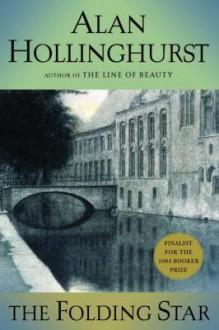 The Folding Star - Alan Hollinghurst
