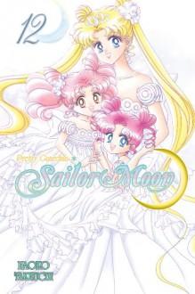 Sailor Moon Vol. 12 - Naoko Takeuchi