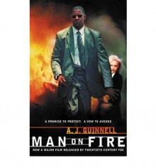 Man On Fire - A.J. Quinnell