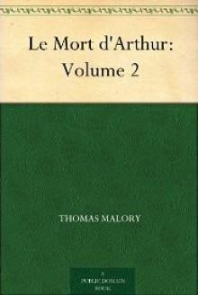 Le Mort d'Arthur, Vol 2 - Thomas Malory