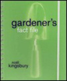 Gardener's Fact File - Noël Kingsbury