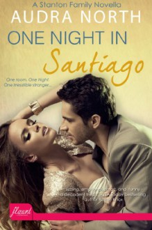 One Night in Santiago - Audra North