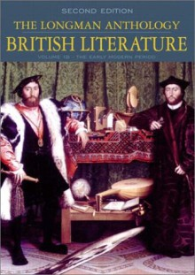 The Longman Anthology of British Literature, Volume 1B: The Early Modern Period - David Damrosch, Clare Carroll, Constance Jordan