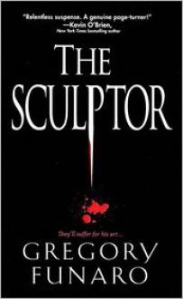 The Sculptor - Gregory Funaro
