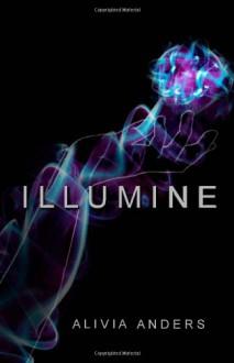 Illumine - Alivia Anders