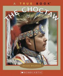 The Choctaw - Christin Ditchfield