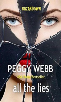 All the Lies - Peggy Webb
