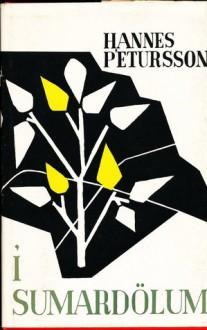 Í sumardölum - Hannes Pétursson