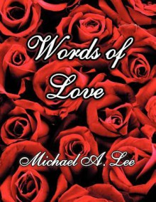 Words of Love - Michael A. Lee