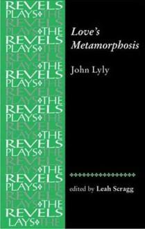 Love's Metamorphosis - Leah Scragg