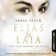 Eine Fackel im Dunkel der Nacht (Elias & Laia 2) - Sabaa Tahir, Gabrielle Pietermann, Max Felder, Lübbe Audio