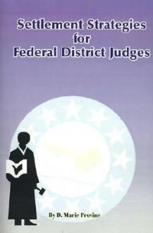 Settlement Strategies for Federal District Judges - Doris Provine, A. Levin